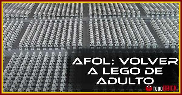 AFOL o como volver a lego siendo adulto