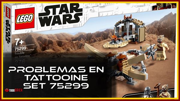 Problemas en Tatooine set LEGO The Mandalorian 75299