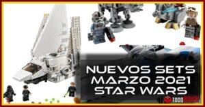 Nuevos sets LEGO Star Wars marzo 2021